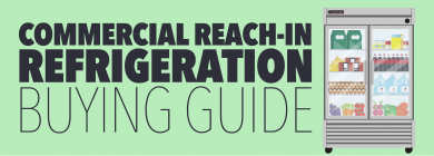 Reach-In Refrigeration Buyer's Guide