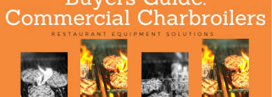 Buyer's Guide: Commercial Charbroilers